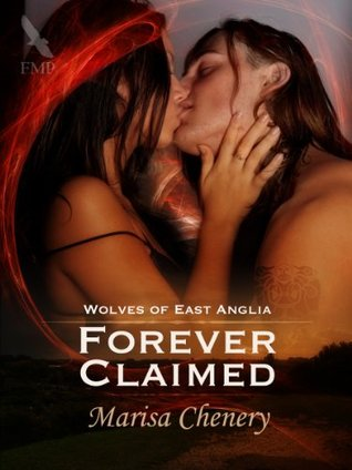 Forever Claimed  by  Marisa Chenery