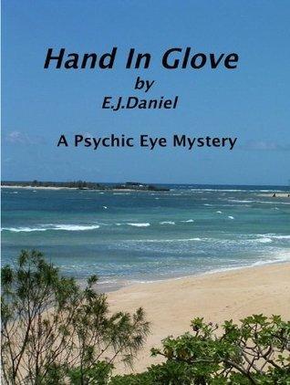 Hand In Glove  by  E.J. Daniel