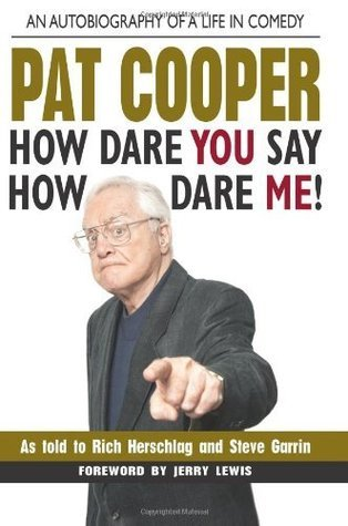 Pat Cooper--How Dare You Say How Dare Me! Pat Cooper