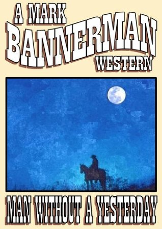 Trail to Redemption Mark Bannerman