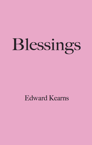 Blessings  by  Edward Kearns