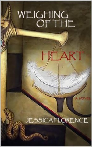 Weighing of the Heart  by  Jessica Florence