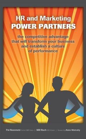 HR and Marketing: POWER PARTNERS Patricia Nazemetz