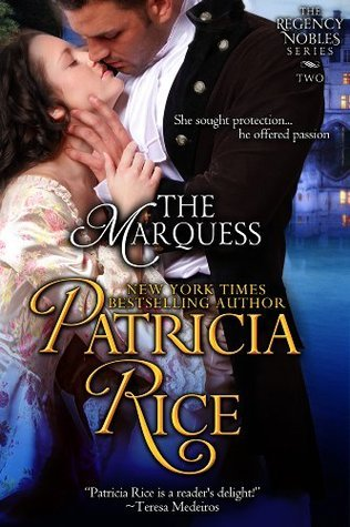 The Marquess (Regency Nobles Series, Book 2) Patricia Rice