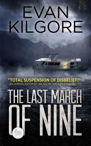 The Last March of Nine Evan Kilgore