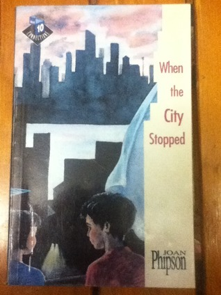 When The City Stopped  by  Joan Phipson
