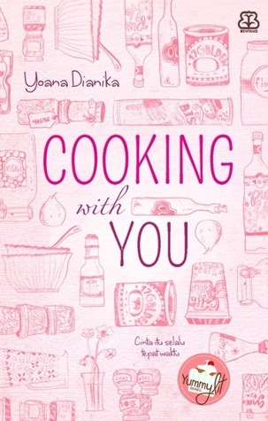 Cooking With You  by  Yoana Dianika