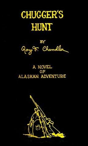 Chuggers Hunt  by  Roy F. Chandler