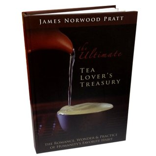 The Ultimate Tea Lovers Treasury  by  James Norwood Pratt