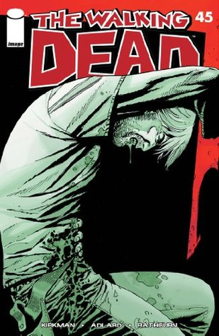 The Walking Dead #45  by  Robert Kirkman