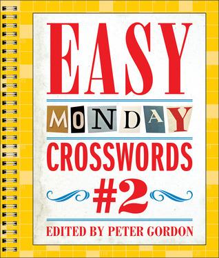 Easy Monday Crosswords #2  by  Peter     Gordon
