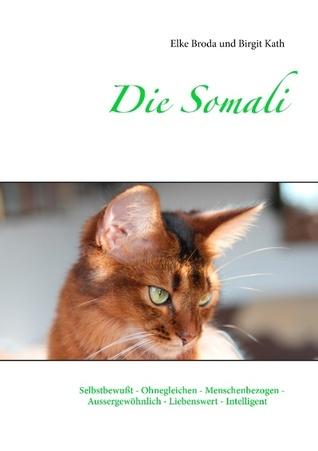 Die Somali  by  Elke Mucher