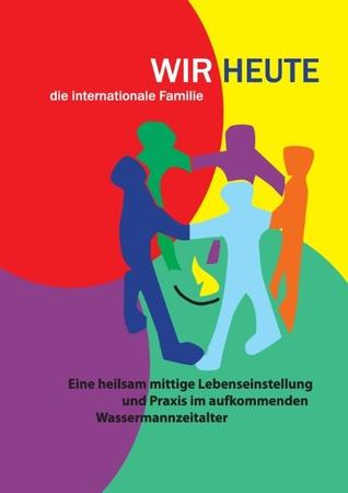Wir Heute: Die internationale Familie  by  Gesundheitszentrum Draht Draht