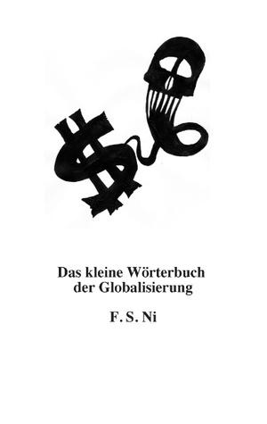 Das kleine Wörterbuch der Globalisierung F S Ni