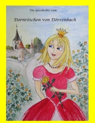 Dornröschen von Dörrenbach  by  Peter Simon