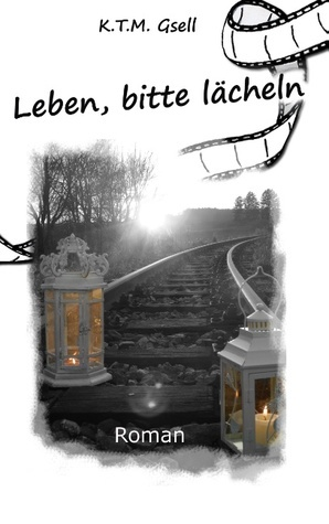 Leben, bitte lächeln  by  Katharina Gsell