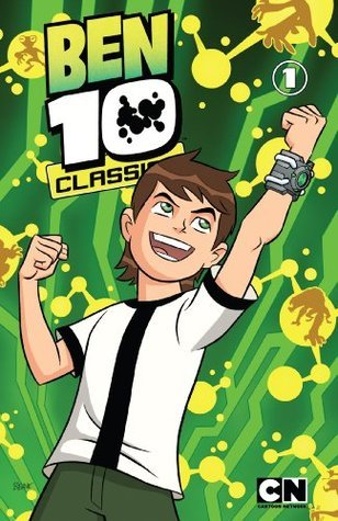 Ben 10 Classics, Vol. 1: Ben Here Before  by  Man of Action