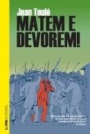 Matem e devorem!  by  Jean Teulé