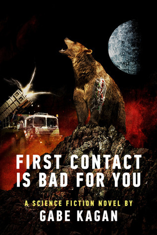 First Contact Is Bad For You  by  Gabriel Kagan