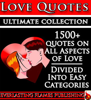 LOVE QUOTES ULTIMATE COLLECTION: 1500+ Quotations With Special Inspirational SELF LOVE SECTION Darryl Marks