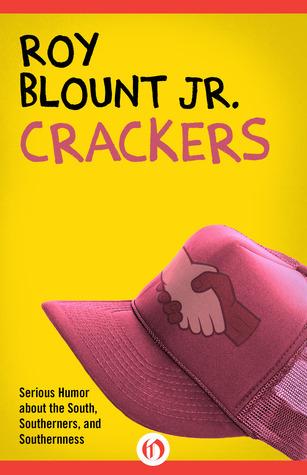 Crackers Roy Blount Jr.