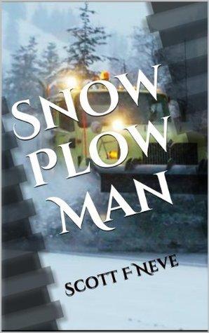 Snow Plow Man  by  Scott F. Neve