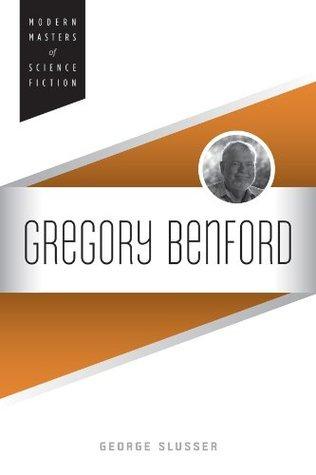 Gregory Benford George Slusser