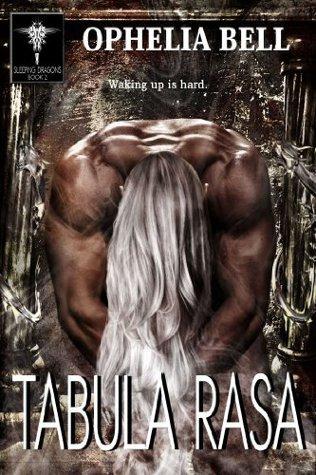 Tabula Rasa (Sleeping Dragons, #2)  by  Ophelia Bell