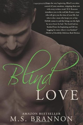 Blind Love (Sulfur Heights, #3)  by  M.S. Brannon