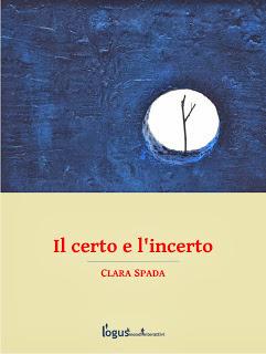 Il certo e lincerto Clara Spada