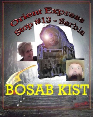 Orient Express Stop #13 -- Serbia  by  Bosab Kist