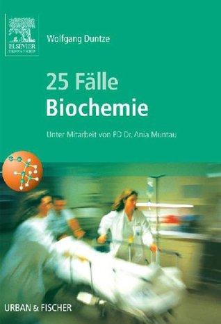 25 Falle Biochemie Wolfgang Duntze