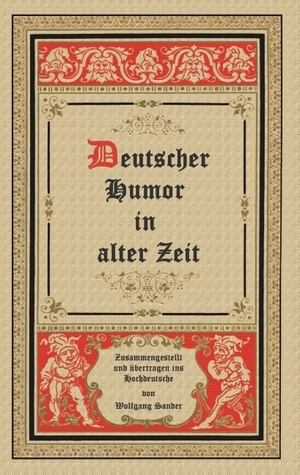 Humor in alter Zeit  by  Wolfgang Sander