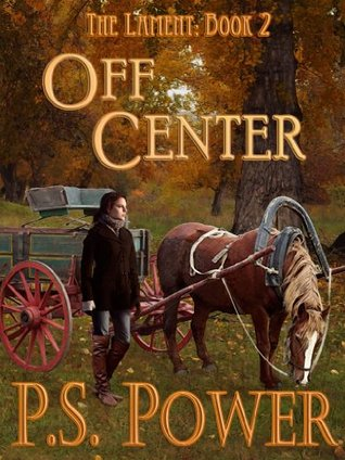 Off Center (The Lament #2)  by  P.S. Power