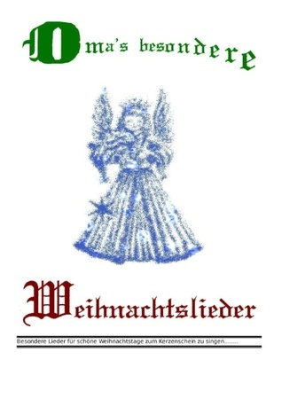 Omas besondere Weihnachtslieder Friedhelm Lutzer