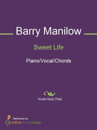 Sweet Life Barry Manilow