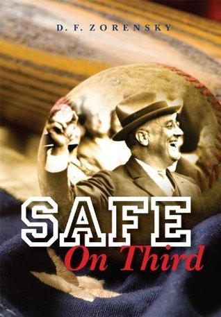 Safe On Third D.F. Zorensky