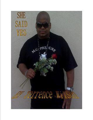 She Said Yes Terrence Wilson