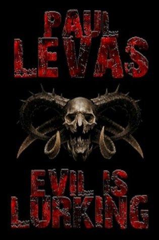 Evil is Lurking  by  Paul Levas