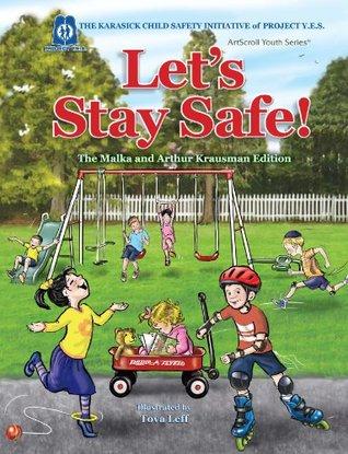 Lets Stay Safe! Bracha Goetz