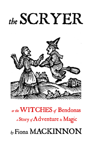 The Scryer: The Witches of Bendonas  by  Fiona Mackinnon
