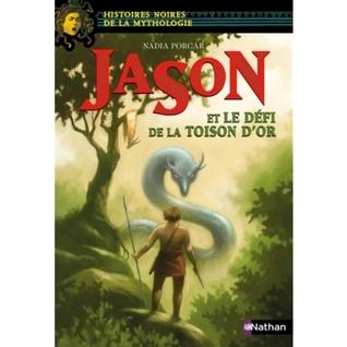 Jason et le défi de la toison dor Nadia Porcar