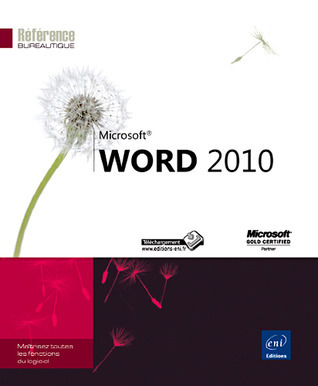 Microsoft Word 2010  by  Collectif