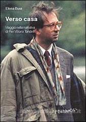 Verso vasa. Viaggio  nella narrativa di Pier Vittorio Tondelli  by  Elena Buia