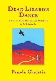 Dead Lizards Dance  by  Pamela Christie