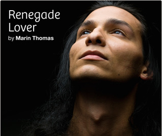 Renegade Lover  by  Marin Thomas