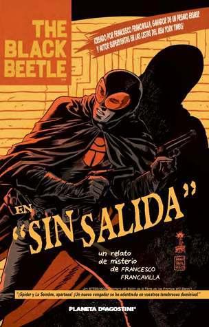 The Black Beetle: Sin salida  by  Francesco Francavilla
