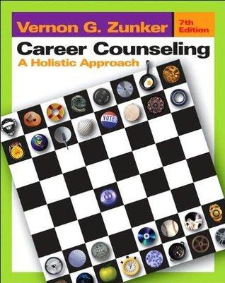 (Studyguide for) Career Counseling 7th (Seventh) edition V. G. Zunker by V. G. Zunker