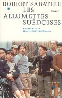 Les Allumettes suédoises (série TV) -Tome 1  by  Robert Sabatier