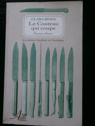 le couteau qui coupe  by  Clara Spada